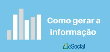 Como gerar a informação do eSocial