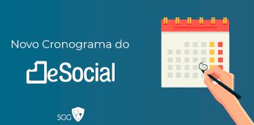 Novo Cronograma do eSocial SST