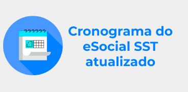 Cronograma eSocial SST atualizado