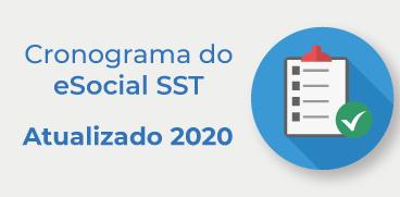 Cronograma eSocial SST atualizado 2020