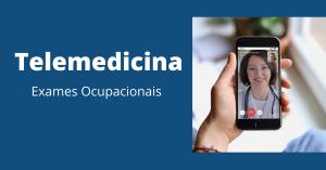 telemedicina exames ocupacionais
